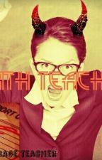 Math Teacher|😈 by Horror-Child