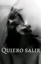 Quiero salir by Gloriadomingo64
