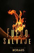 Fuego Salvaje  by Mora415