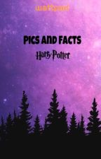 Pics and Facts || Harry Potter  by HarryPotterFanzz