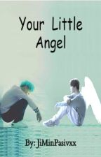 Your Little Angel ×[YoonMin]× by JMPxxx