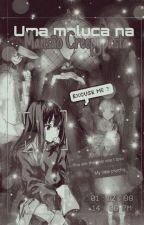 Uma maluca na mansão creepypasta!! (Em revisão.) by YukkiHinata