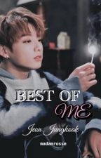 🥀Best Of Me//Jeon Jungkook🌹 by madamrosse