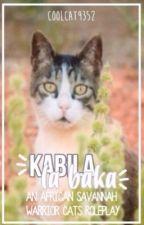 Kabila La Paka: An African Savannah Warrior Cats Roleplay by Frost-COOLcat9352