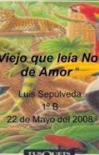¨Un Viejo Que Leìa novelas de Amor¨ by Pikachublack