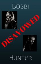 Bobbi and Hunter- Disavowed by Firequeen1516