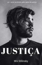Justiça [✓] by Mrs_Stilinsky
