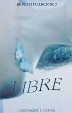 Libre by Beautifulbook7