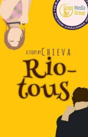 RIOTOUS - [ Complete ] by chiezchua