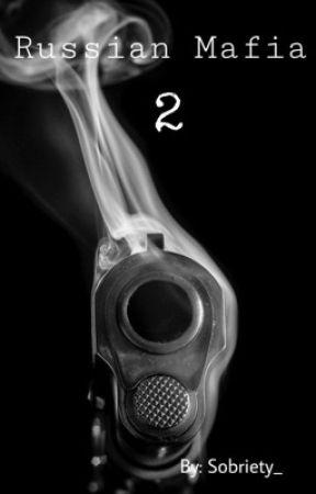 Russian Mafia 2 (BWWM) by Sobriety_