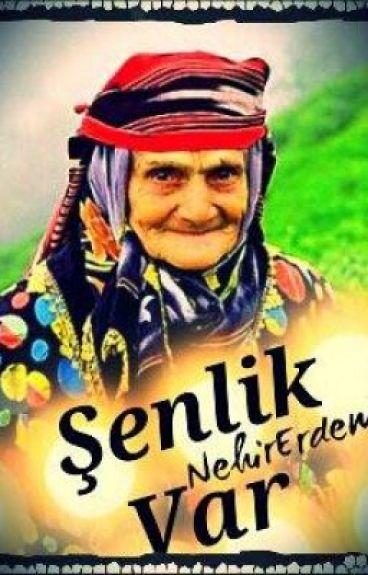 ŞENLİK VAR