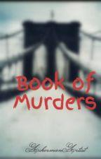 Book of Murders by AckermanArtist