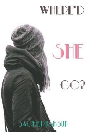 Where'd She Go? by SagebrushSun