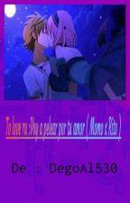 To Love Ru Voy a pelear por tu amor  (Momo x Rito ) by DiegoAl530