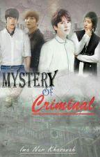 MYSTERY OR CRYMINAL by imanurkhasanah