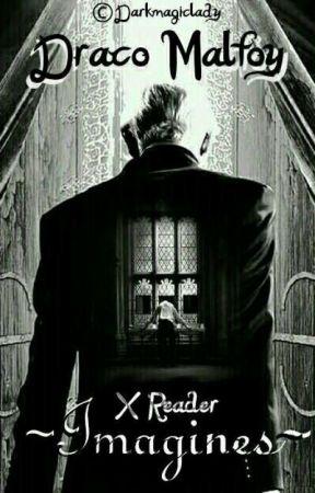 Draco Malfoy X Reader ~Imagines~ - ~A Nightmare?~ [Fluff