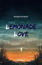 Lemonade Love by exoficfest