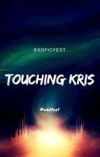 Touching Kris by exoficfest