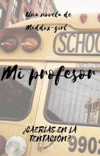 Mi profesor. by Maddox-girl