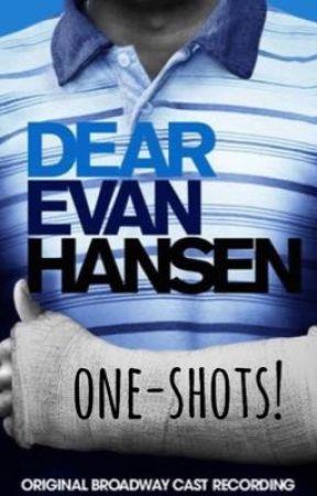 Dear Evan Hansen one-shots! by ssophiefloriss