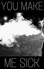 You Make Me Sick - Kellic by aklr1609