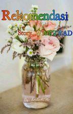 "Rekomendasi ""Story WATTPAD"" by april4196"