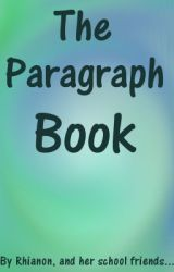 The Paragraph Book by DragonLord315