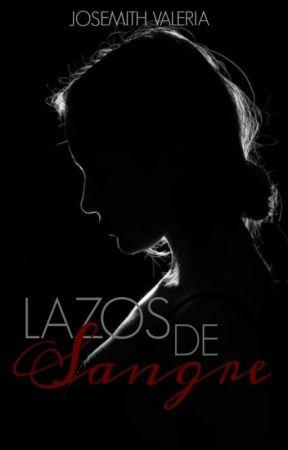 Lazos De Sangre by JoteUP