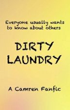 Dirty Laundry (Camren G!P) by Kaymren