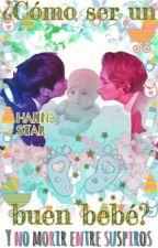 #3 ¿Cómo ser un buen bebé? Y no morir entre suspiros «MinKey» by BummieMew