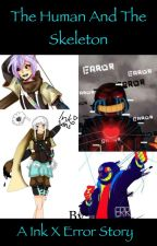 Ink x error humans and monsters (Discontinued) by Smile_Mask_Author