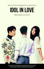 Idol in Love; Sulay [END] by Xiu_pao