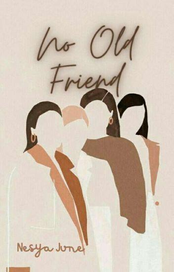 No Old Friend