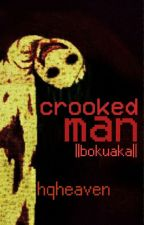 crooked man ||bokuaka oneshot|| by hqheaven
