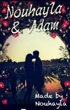 Nouhayla & Adam by Nouhayla