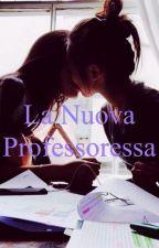 La Nuova Professoressa  by Alyx_ce