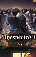 An Unexpected Love [PUBLISHED UNDER VIVA PSICOM / COMPLETED] by BryanOlano