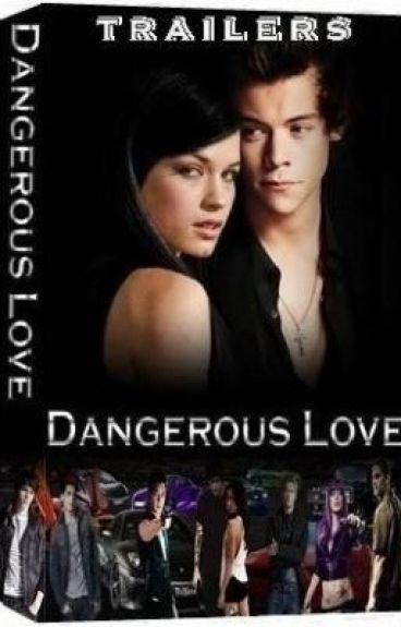 Dangerous Love - Trailers