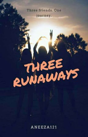 Three Runaways by Aneeza121