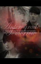 Anterograde Tomorrow by ExoFanficsTR
