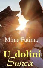 U dolini sunca by FatimaFatimaa1