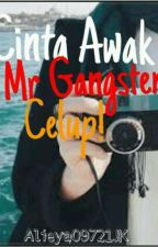 Cinta Awak Mr Gangster Celup! #Wattys2017 by Alieya09721JK