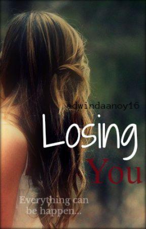 Losing You by GuardianOfLight16
