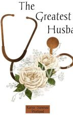 The Greatest Husband by iranosaa