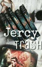 Jercy Trash ➡Bromance by ArellaBlack