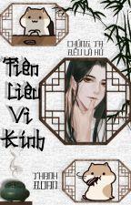 [Đam Mỹ - edit HOÀN] Tiên Liêu Vi Kính by VyNguyen3721