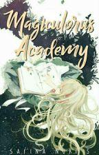 MAGICULORUS Academy [BOOK 1] by SapinaFina07