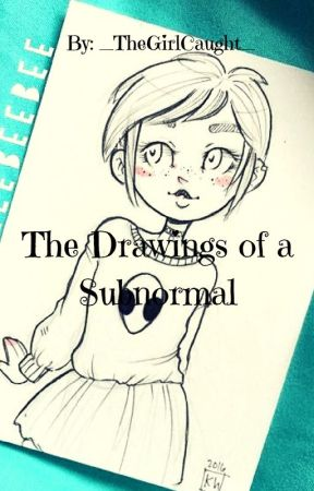 The Drawings Of A Subnormal Muñeca Tumblr Wattpad