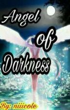 The Angel of Darkness by niiicole
