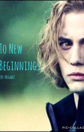 To New Beginnings [Jasper Hale] by megabee33